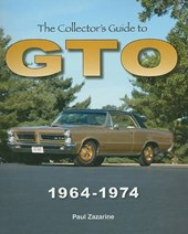 The Collector's Guide to GTO 1964-1974 | Paul Zazarine |