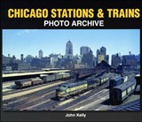 Chicago Stations & Trains Photo Archive | John Kelly |