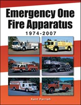 Emergency One Fire Apparatus 1974-2007 | Kent Parrish |