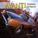 Avanti Studebaker and Beyond | John Hull |
