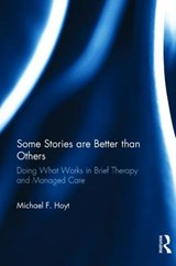 Some Stories Are Better Than Others | Michael F. Hoyt |