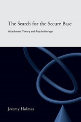 Search for the Secure Base | Jeremy Holmes |