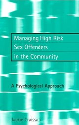 Managing High Risk Sex Offenders in the Community | Jackie Craissati |