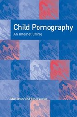 Child Pornography | Taylor, Maxwell ; Quayle, Ethel |