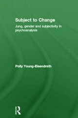 Subject to Change | Polly Young-Eisendrath |