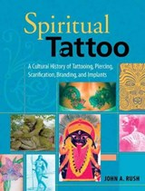 Spiritual Tattoo | John Rush |