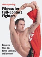 Fitness for Full-Contact Fighters | Christoph Delp |