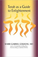 Torah As a Guide to Enlightenment | Gabriel Cousens |