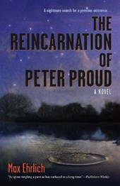 The Reincarnation of Peter Proud | Max Ehrlich |