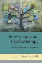 Toward a Spiritual Psychotherapy