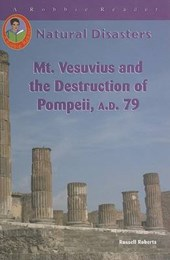 Mt. Vesuvius And The Destruction Of Pompei