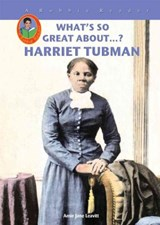 Harriet Tubman | Amie Jane Leavitt |