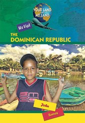 We Visit the Dominican Republic