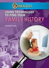 Using Technology to Find Your Family History | Tammy Gagne |