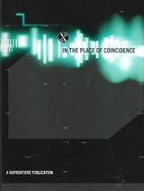 In the Place of Concidence | Steinfl, Andrea ; Szadeczky, Alexander |