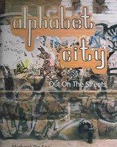 Alphabet City - Out on the Streets
