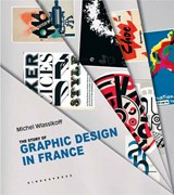 The Story of Graphic Design in France | Michel Wlassikoff |