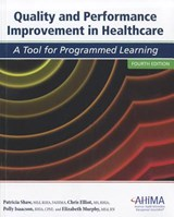 Quality and Performance Improvement in Healthcare | Patricia Shaw |