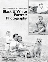 Marketing and Selling Black & White Portrait Photography | Helen T. Boursier |