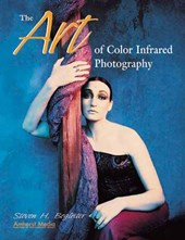 The Art of Color Infrared Photography