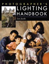 Photographer's Lighting Handbook | Lou Jacobs |