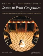 Success in Print Competition for Professional Photographers | Patrick Rice |