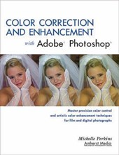 Color Correction and Enhancement with Adobe Photoshop