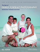 The Best of Family Portrait Photography | Bill Hurter |