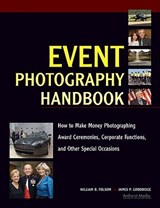 Event Photography Handbook | William B. Folsom |
