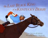 The Last Black King of the Kentucky Derby | Crystal Hubbard |