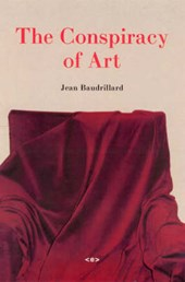 The Conspiracy of Art | Jean Baudrillard |