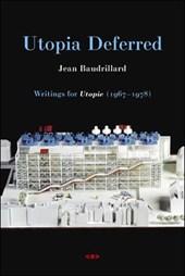 Utopia Deferred - Writings from Utopie (1967-1978)