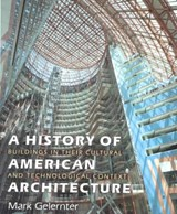 A History of American Architecture | Mark Gelernter |