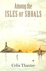 Among the Isles of Shoals | Celia Thaxter |