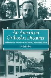 An American Orthodox Dreamer