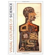 Visual Cultures of Science