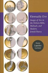 Eternally Eve | Anne Lapidus Lerner |