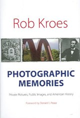 Photographic Memories | Rob Kroes |