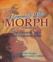 Mammals Who Morph | Jennifer Morgan |