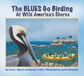 The Blues Go Birding at Wild America Shores