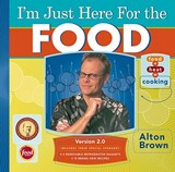 I'm Just Here for the Food | Alton Brown |
