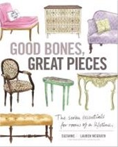 Good Bones, Great Pieces | Mcgrath, Suzanne; Mcgrath, Lauren |