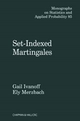 Set-Indexed Martingales | Ivanoff, B. Gail ; Merzbach, Ely ; Ivanoff, Gail |