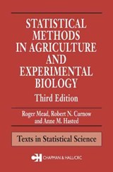 Statistical Methods in Agriculture and Experimental Biology | Roger Mead; Robert N. Curnow; Anne M. Hasted |