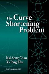 The Curve Shortening Problem | Zhu, Xi-Ping ; Chou, Kai-Seng |