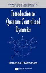 Introduction to Quantum Control and Dynamics | Domenico D'alessandro |