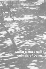 Animals of Dawn | Murat Neme-nejat |