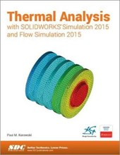 Thermal Analysis With Solidworks Simulation 2015 and Flow Simulation