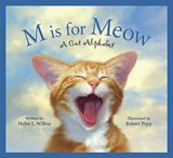 M Is for Meow | Helen L. Wilbur |