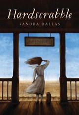 Hardscrabble | Sandra Dallas |